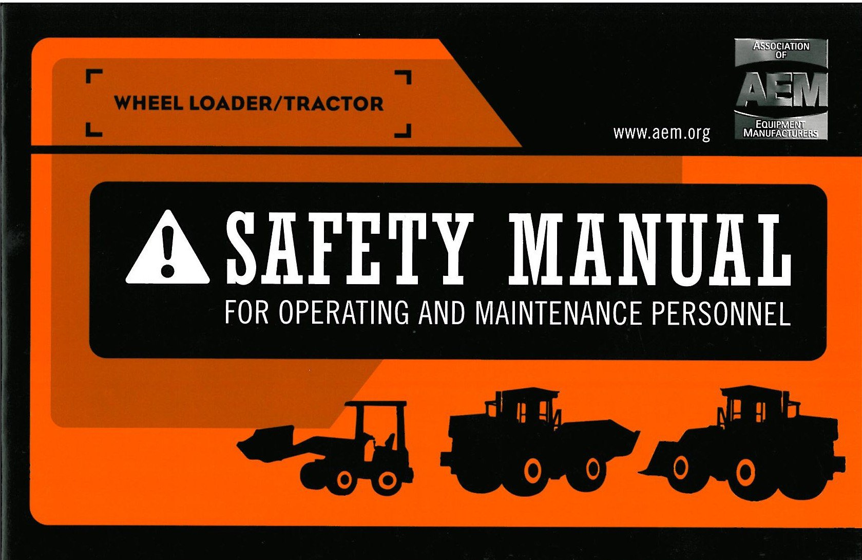 Wheel TractorLoader Safety Manual  Tractor Loader Safety And