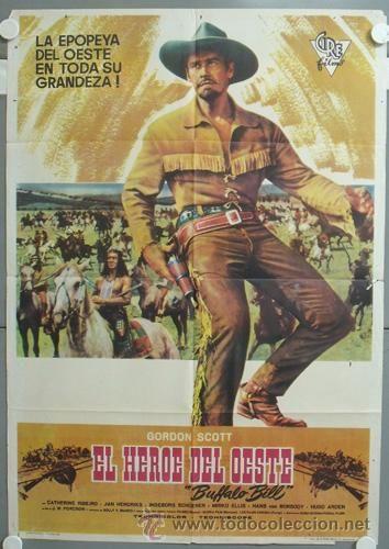 Ng30 El Heroe Del Oeste Bufalo Bill Gordon Scott Spaghetti Poster Original 70x100 Estreno Peliculas Del Oeste Carteleras De Cine Afiche De Cine