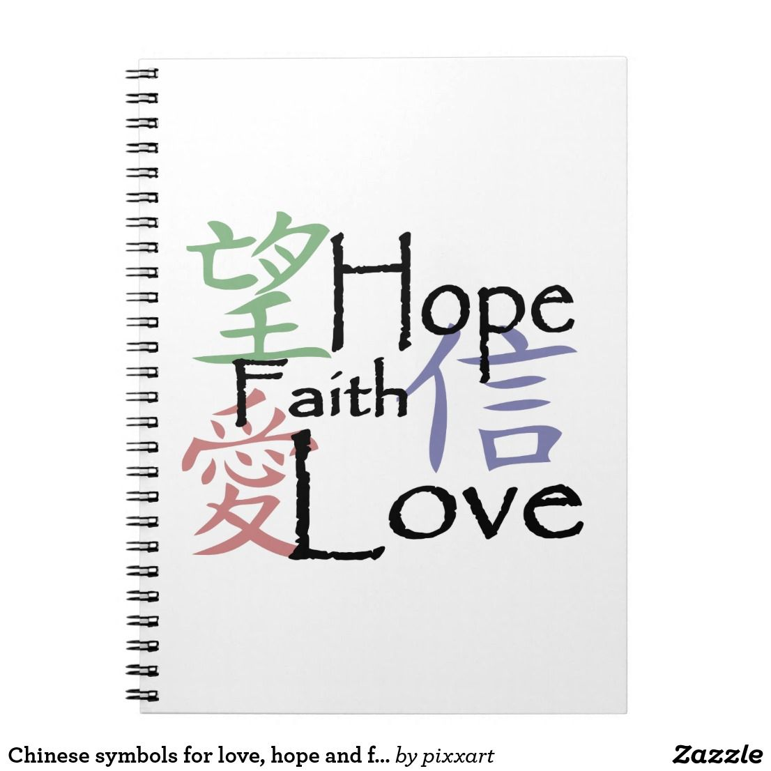 Chinese Symbols For Love Hope And Faith Notebook Large Pocket