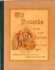 Old Proverbs with New Pictures by Lizzie Lawson Circa 1881