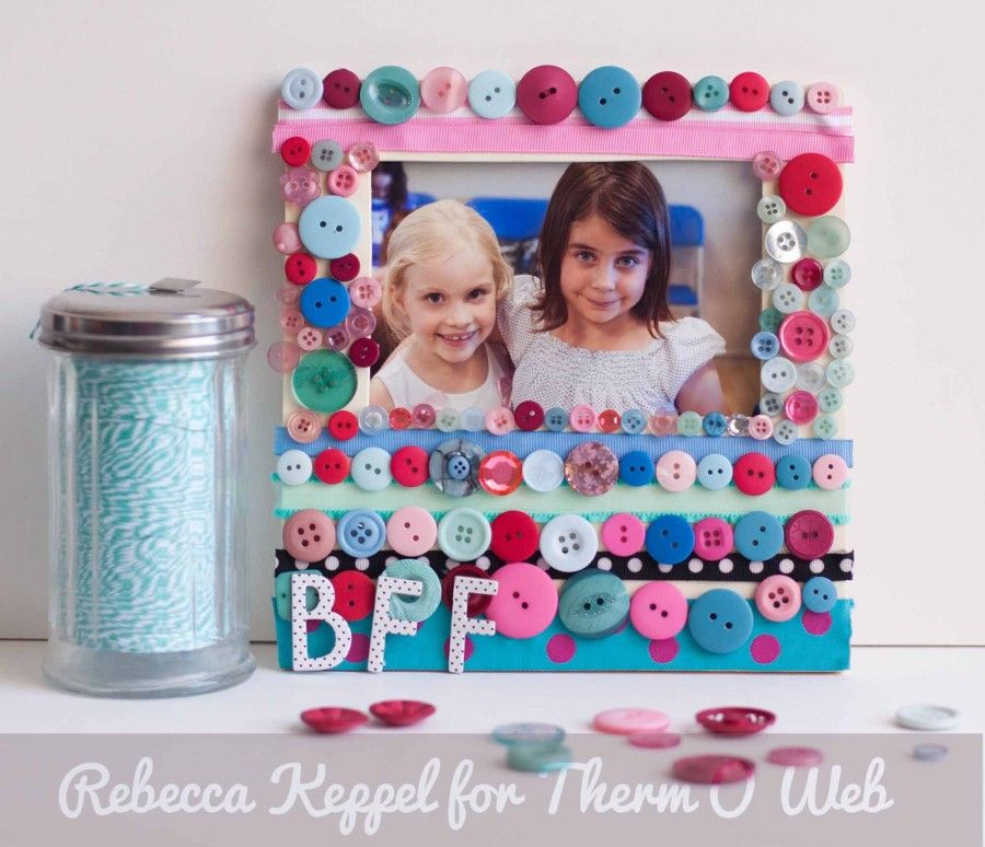 Great Kids Craft Idea Best Friends Forever Frame By Rebecca Keppel