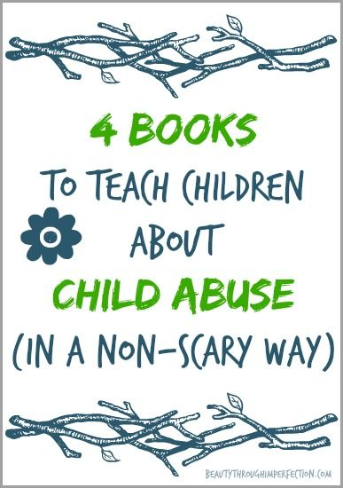 Books To Teach Children About Abuse In A Non Scary Way