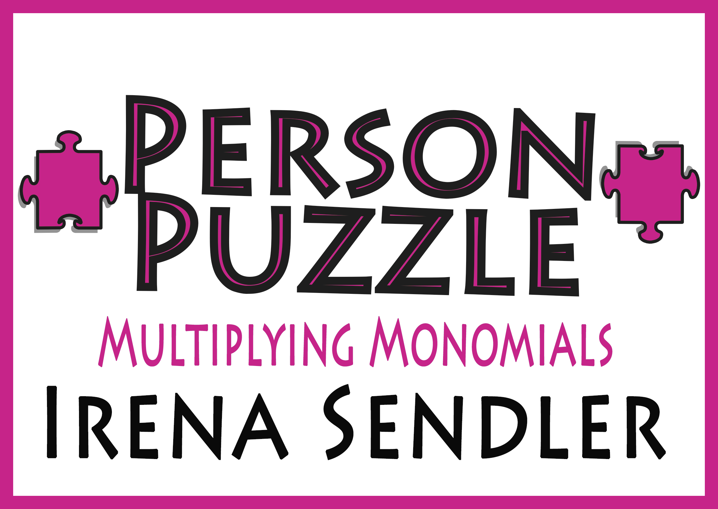 Person Puzzle Multiplying Monomials