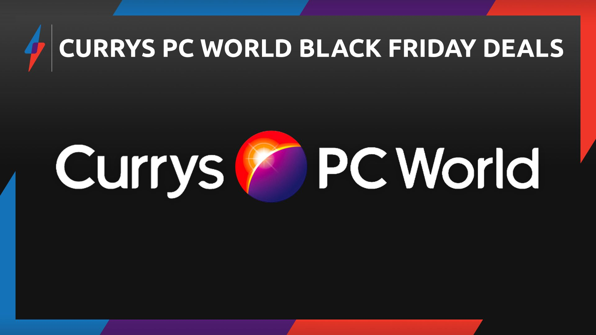 Currys Pc World Black Friday Deals What To Know About The 2019 Sale Currys Pc World Black Black Friday Deals Black Friday Best Black Friday