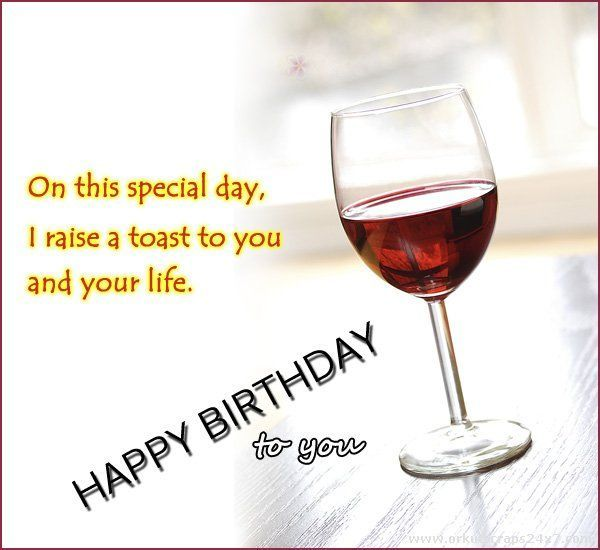 Happy Birthday Greeting With Wine To Post On Friends Wall Yahoo