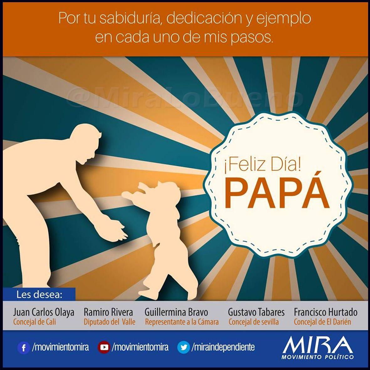 A todos los papás ¡Gracias! El @Movimiento Político MIRA les desea un #FelizDíaDelPadre