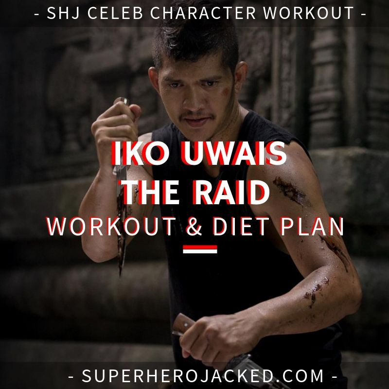 Iko Uwais The Raid Workout And Diet Plan Workout Diet Plan Workout Routine Kettle Bell Workout Men
