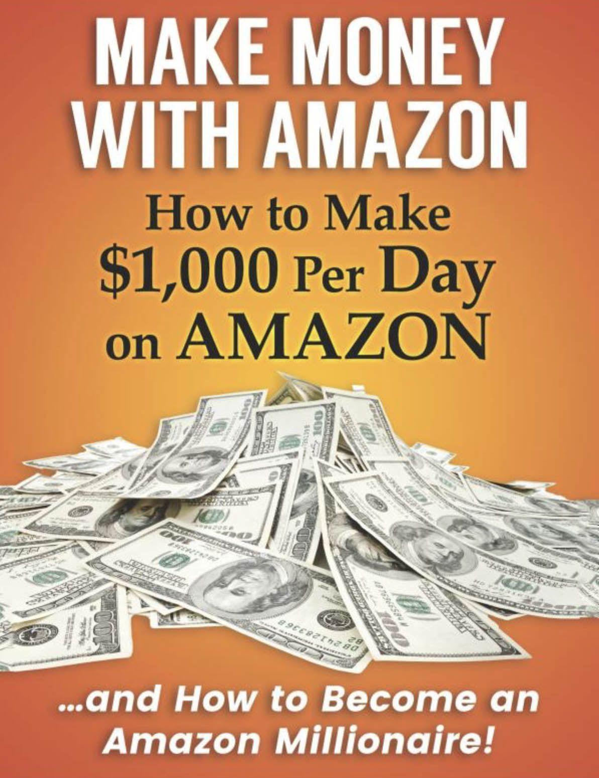 Learn How To Make Money On Amazon Make Money On Amazon Make