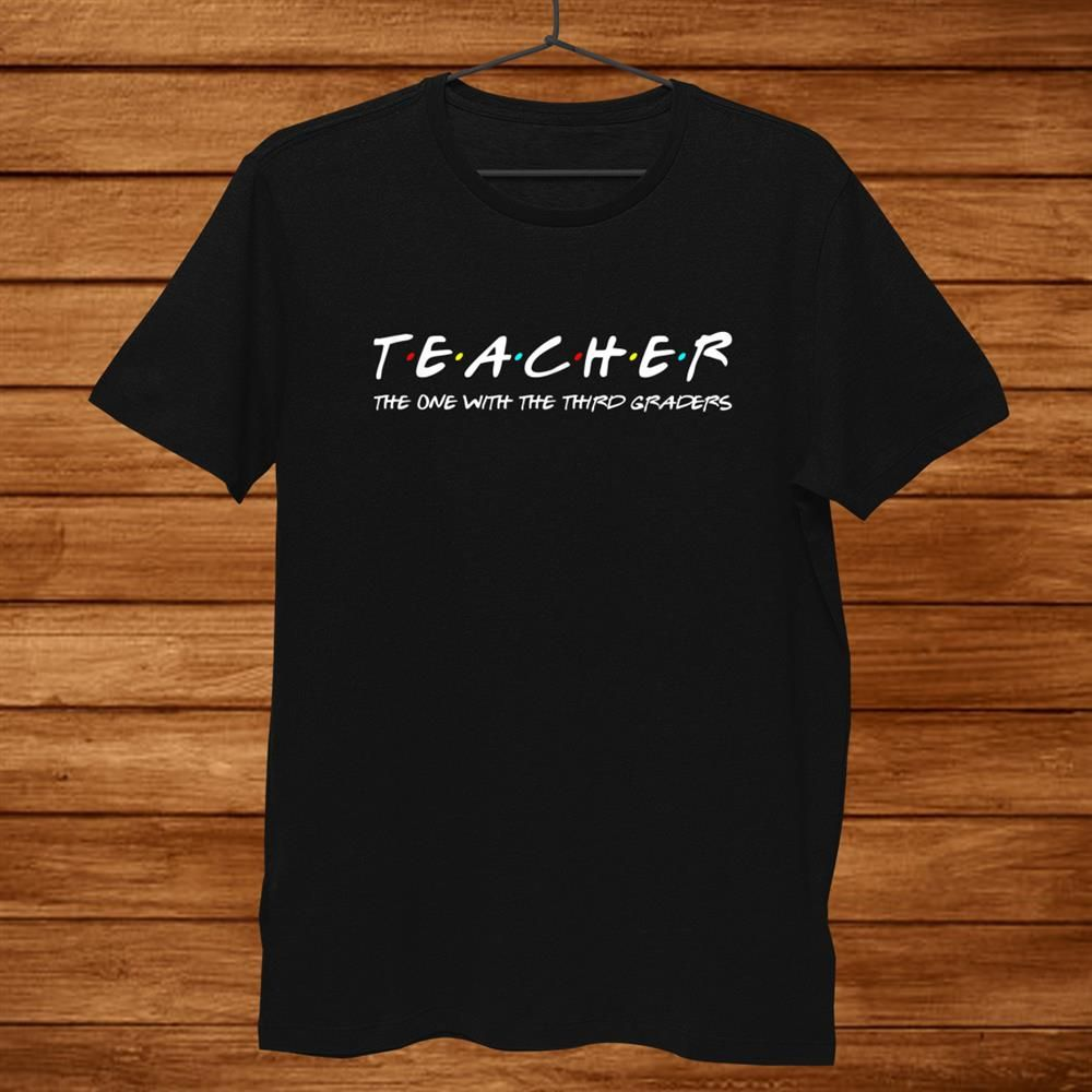 pGet Here bThird Grade Teacher Team Funny Elementary Teaching 3rd Crew Shirtb today from