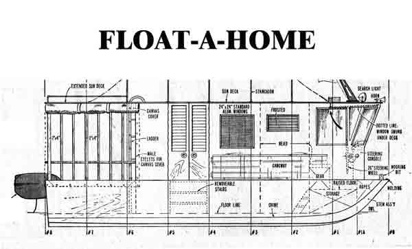 Free Houseboat Plans Float A Home 21 Ft Easy To Build Includes Detailed Sketches Materials List And Construction Notes Boat Plans Free Boat Plans Shanty Boat