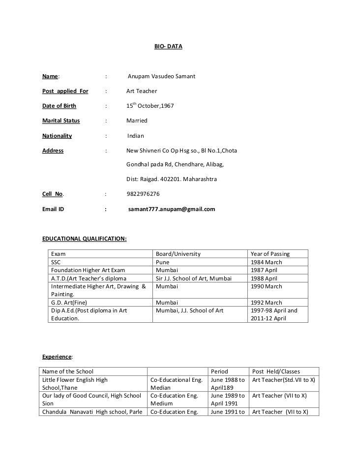 BIO- DATAName  Anupam Vasudeo SamantPost applied For  Art - biodata format for teacher job