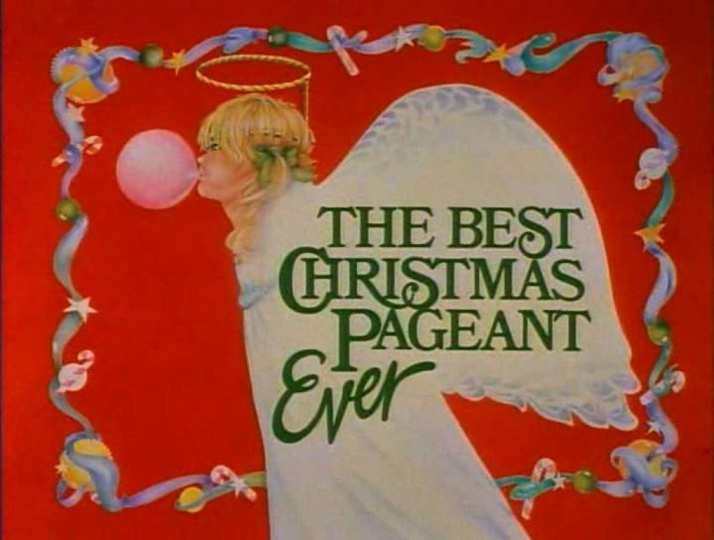 The Best Christmas Pageant Ever My Favorite Christmas