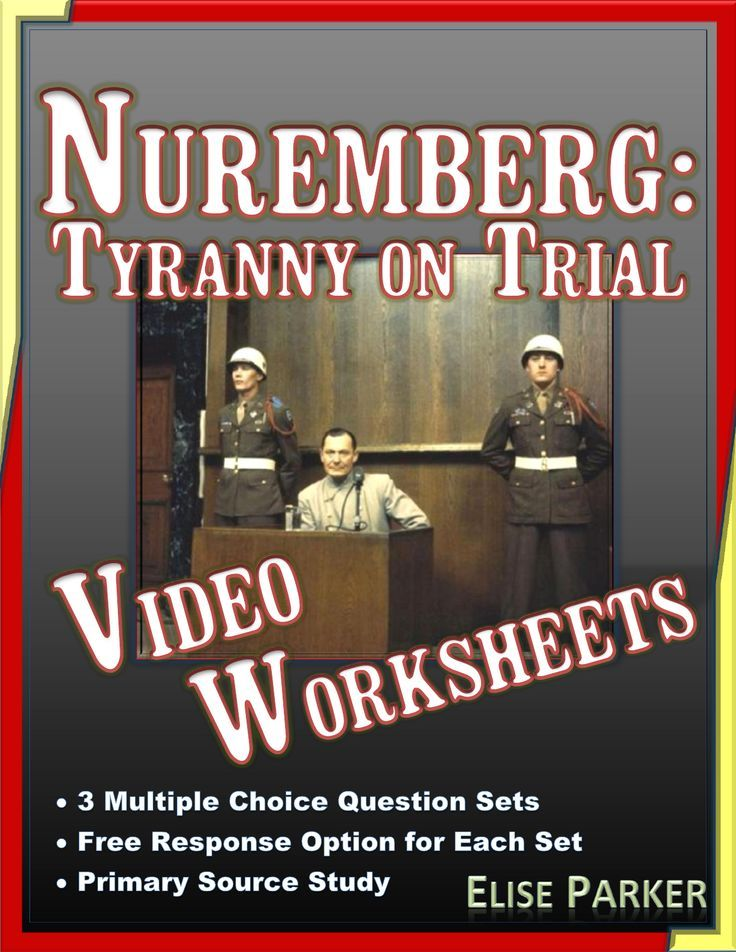 Nuremberg: Tyranny on Trial Video Worksheets and Primary ...