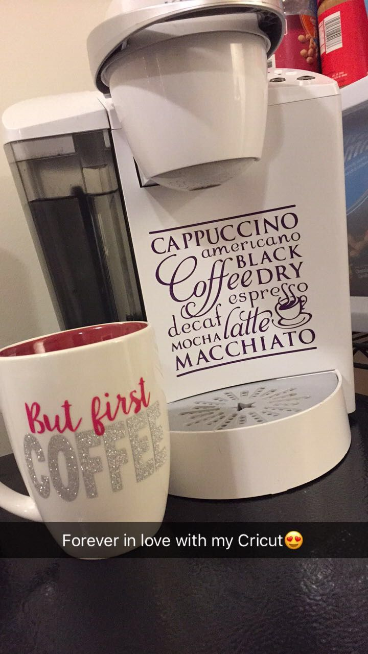 Coffee mug and keurig vinyl quotes   Cricut   Vinyl projects
