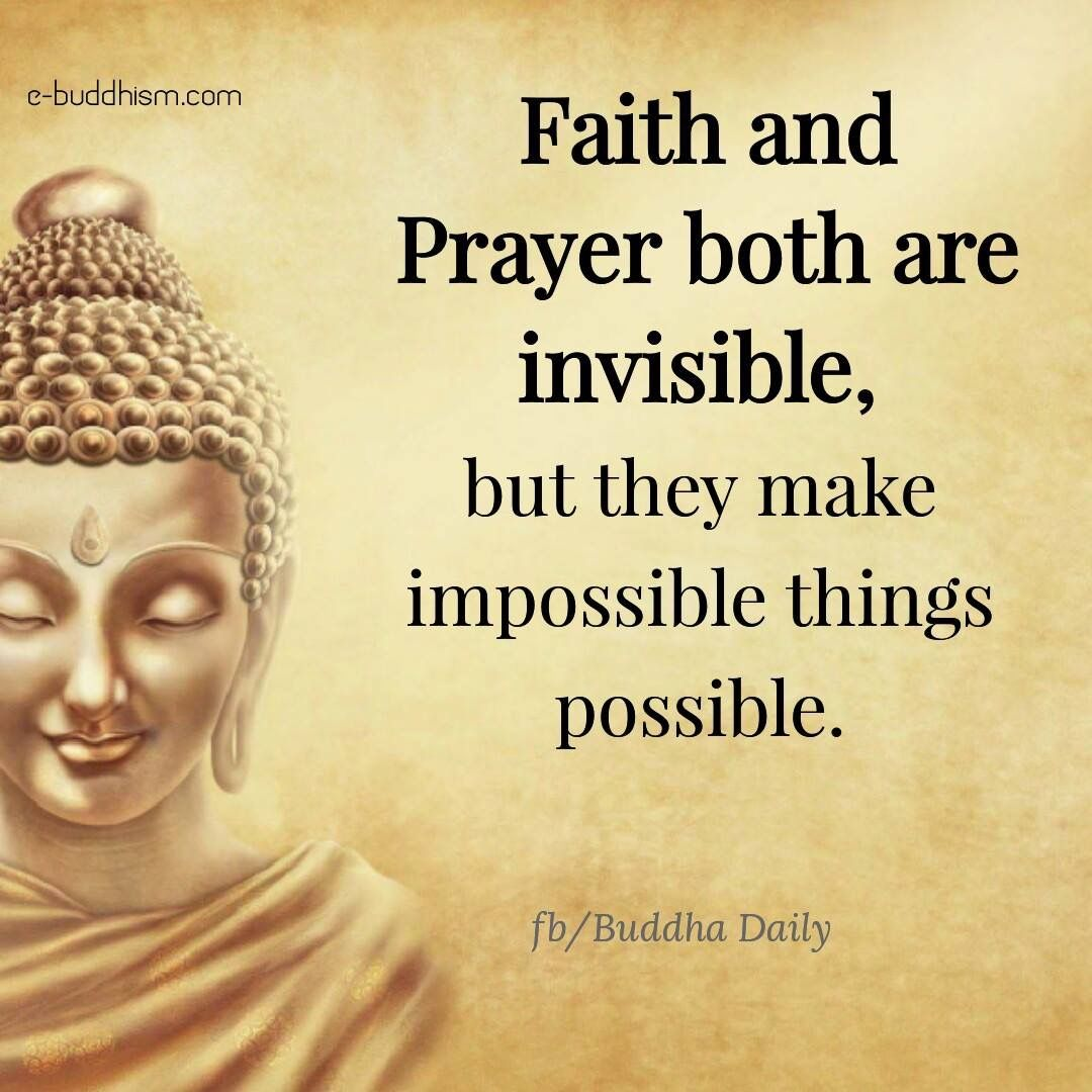 Faith And Prayer Have Power Beyond Power Buddha Quotes Life