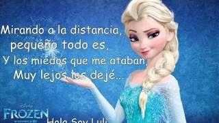 Libre Soy - Letra (Carmen Sarahí) Frozen. - YouTube