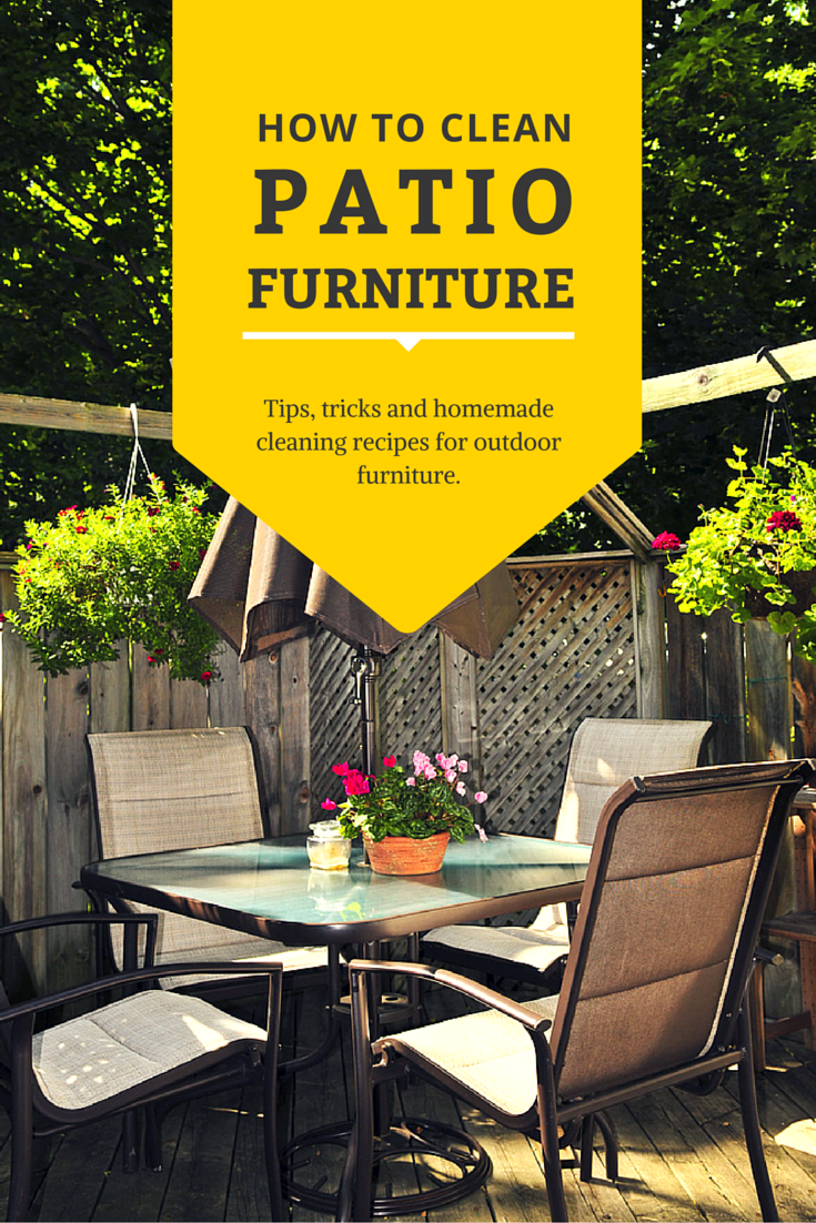 How to Clean Patio Furniture Efficiently | Patios, Helpful hints and ...