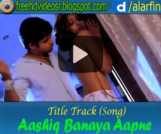 Aashiq Banaya Aapne RTitle Song Romantic Songs Hd Video Lyrics Singing