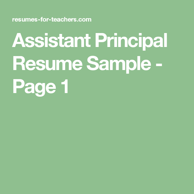 Assistant School Principal Resume Or Cv Sample A K A Vice Principal