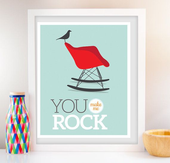 Chair art You rock poster Eames chair Print Midcentury ...