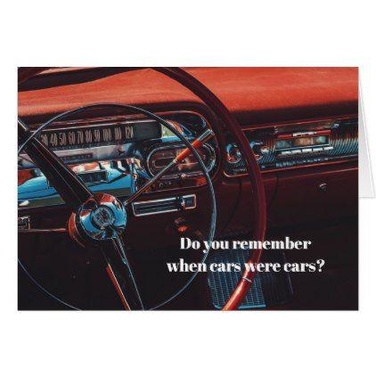 Antique Vintage Classic Car Guy Fun Birthday Card Birthday Cards - Classic car guy