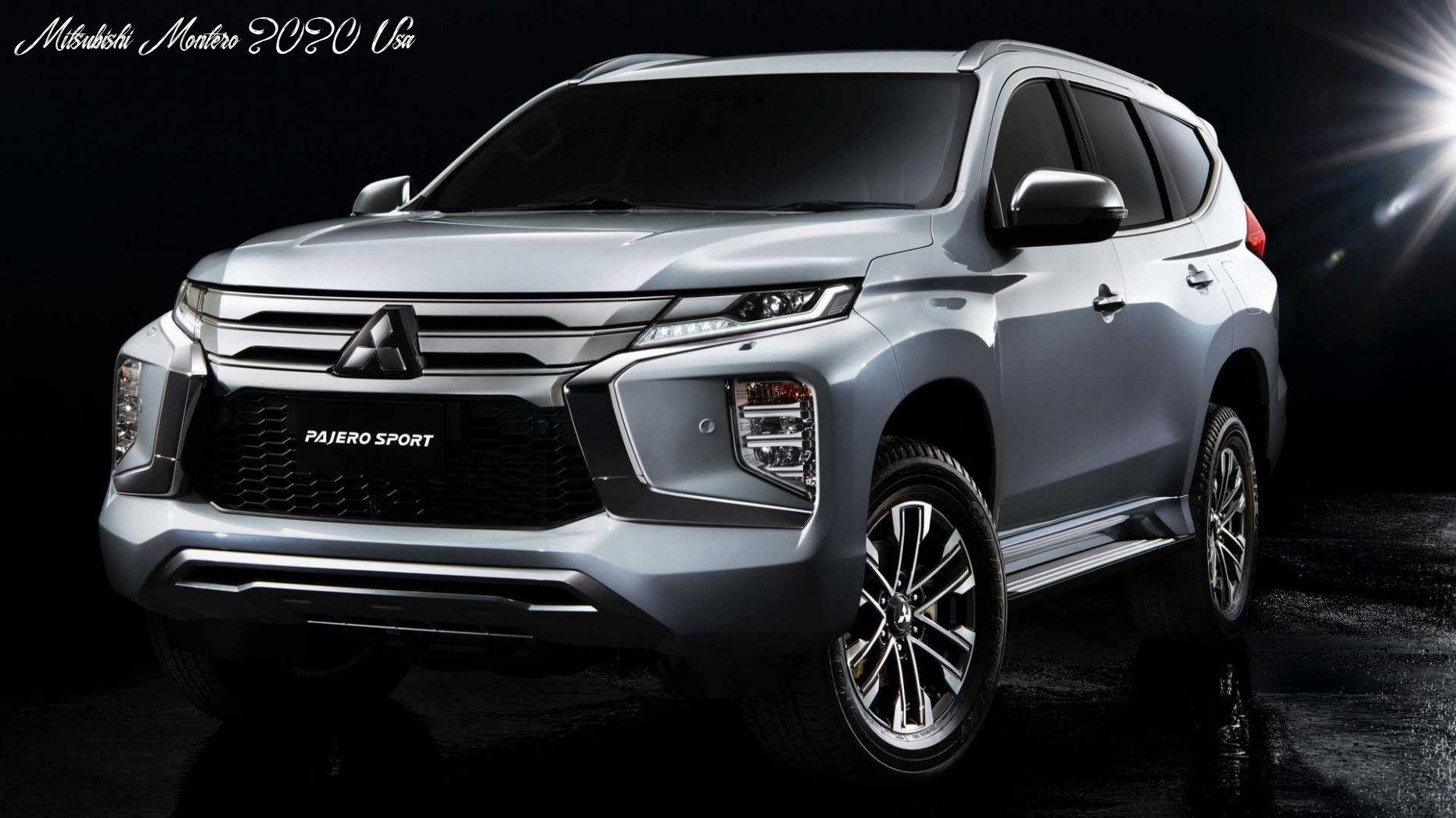 Mitsubishi Montero 2020 Usa Research New in 2020