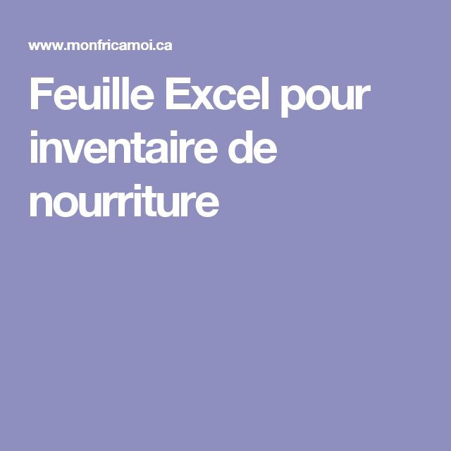 Feuille Excel Pour Inventaire De Nourriture Inventaire Et
