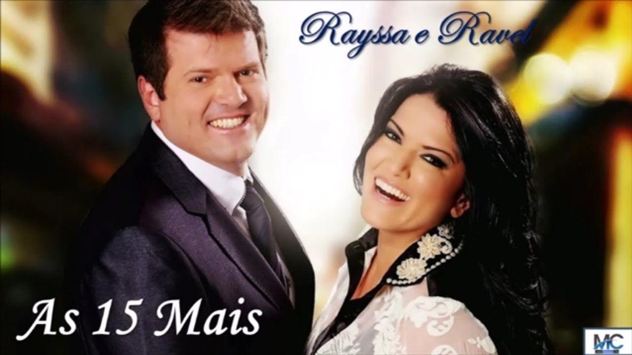 As 15 Mais De Rayssa E Ravel 2019 Sonhos De Deus Evangelho