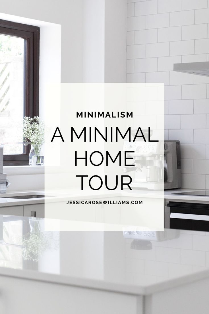 A minimal interior home tour and tips on how to get that for Organizar casa minimalista