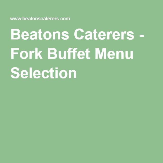 Beatons Caterers - Fork Buffet Menu Selection A