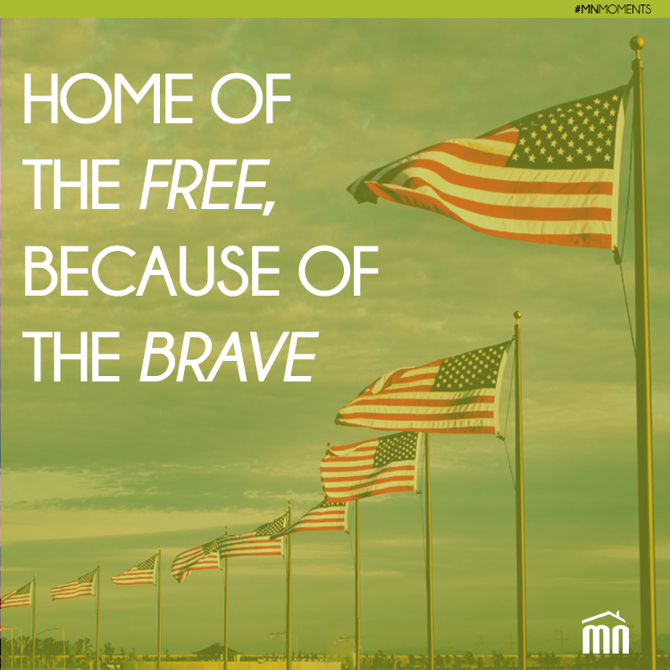 home of the because of the brave quote home realestate