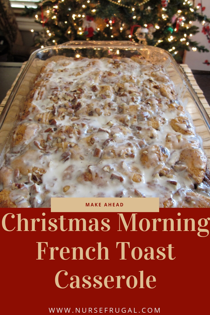 Cinnamon Roll French Toast Casserole #christmas