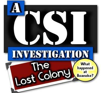 lost colony of roanoke social studies investigation a csi investigation investigations lost. Black Bedroom Furniture Sets. Home Design Ideas