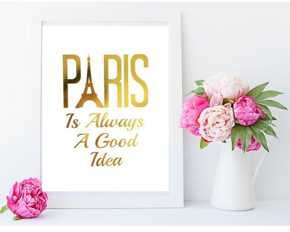 #travel #paris  Real Gold Foil Print PARIS is Always a Good Idea  by MoonOrchids