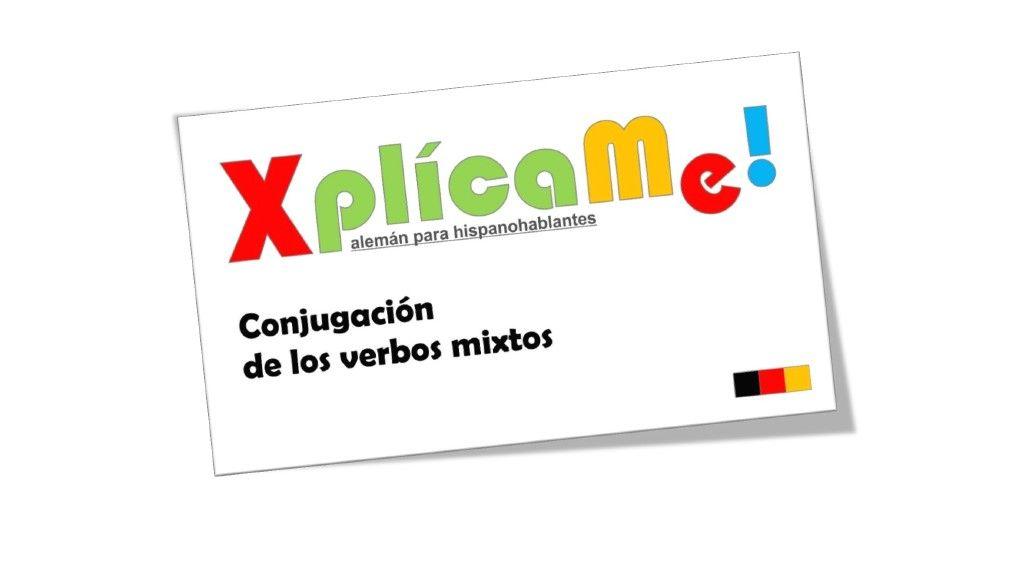 """Lección #35 """"Verbos mixtos""""  Mas material www.facebook.com/xplicame"""