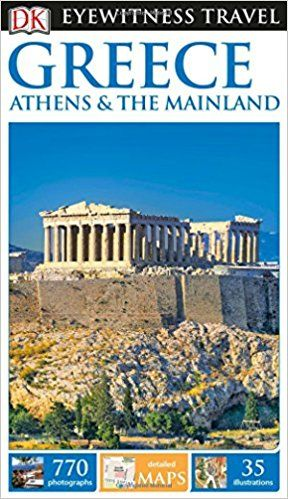 pdf online dk eyewitness travel guide greece athens the mainland