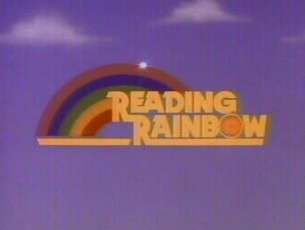 Butterfly in the sky   I can go twice as high   Take a look   It's in a book   A Reading Rainbow
