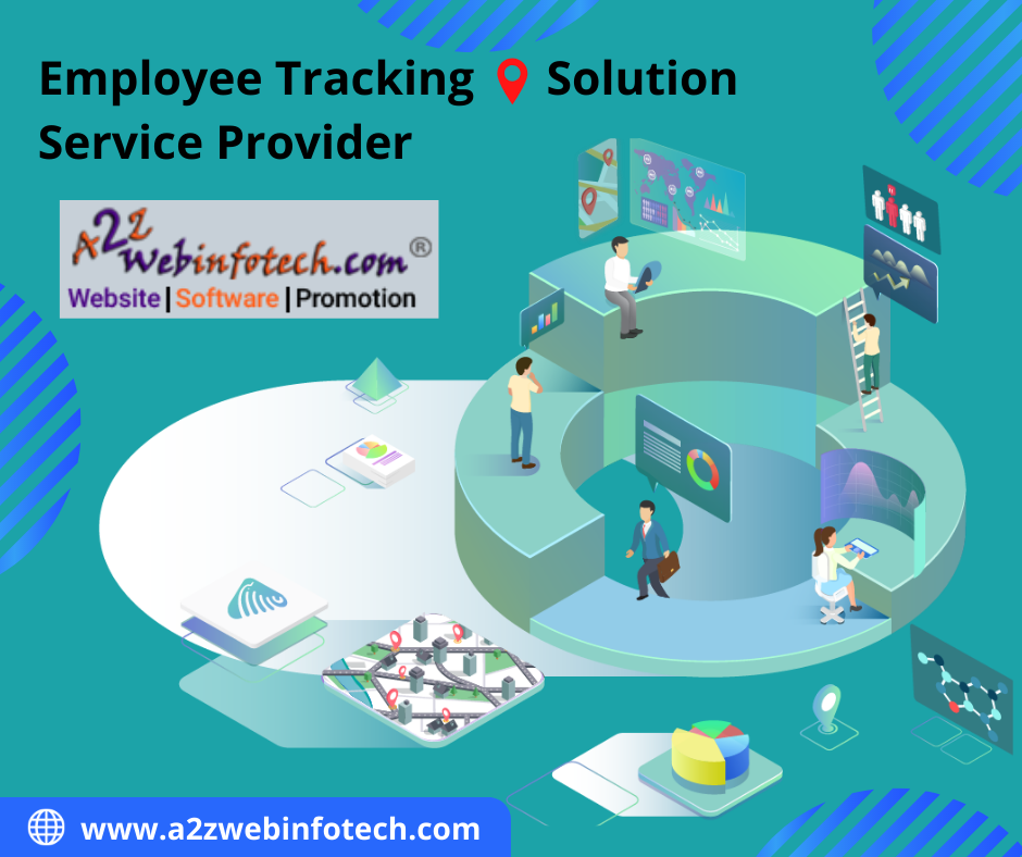 A2zwebinfotech provides Employee Tracking Service helps to