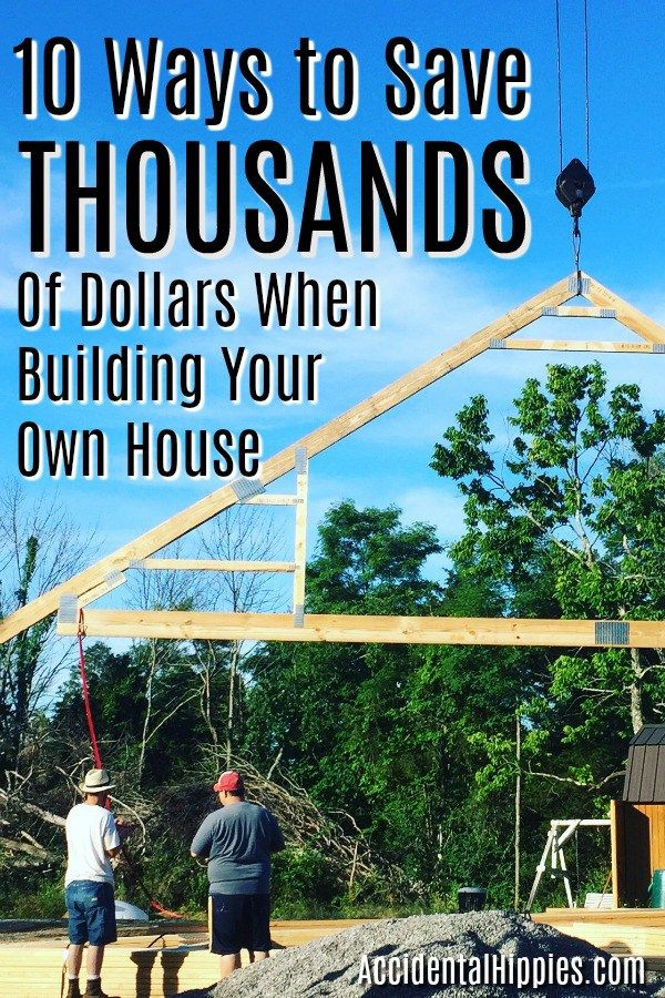 10 Ways To Save Thousands of Dollars Building Your Own Home Banks