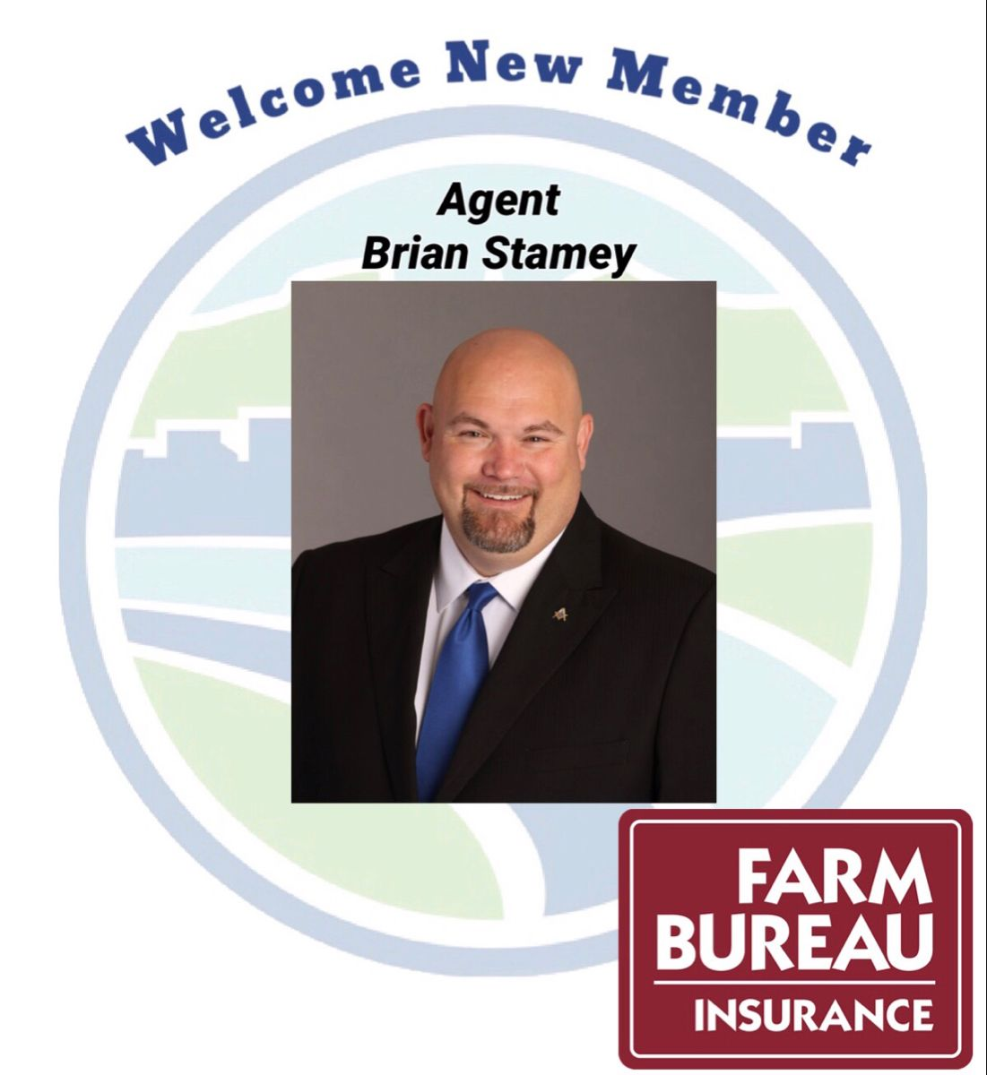 Please Welcome Our New Member Farm Bureau Agent Brian Stamey In