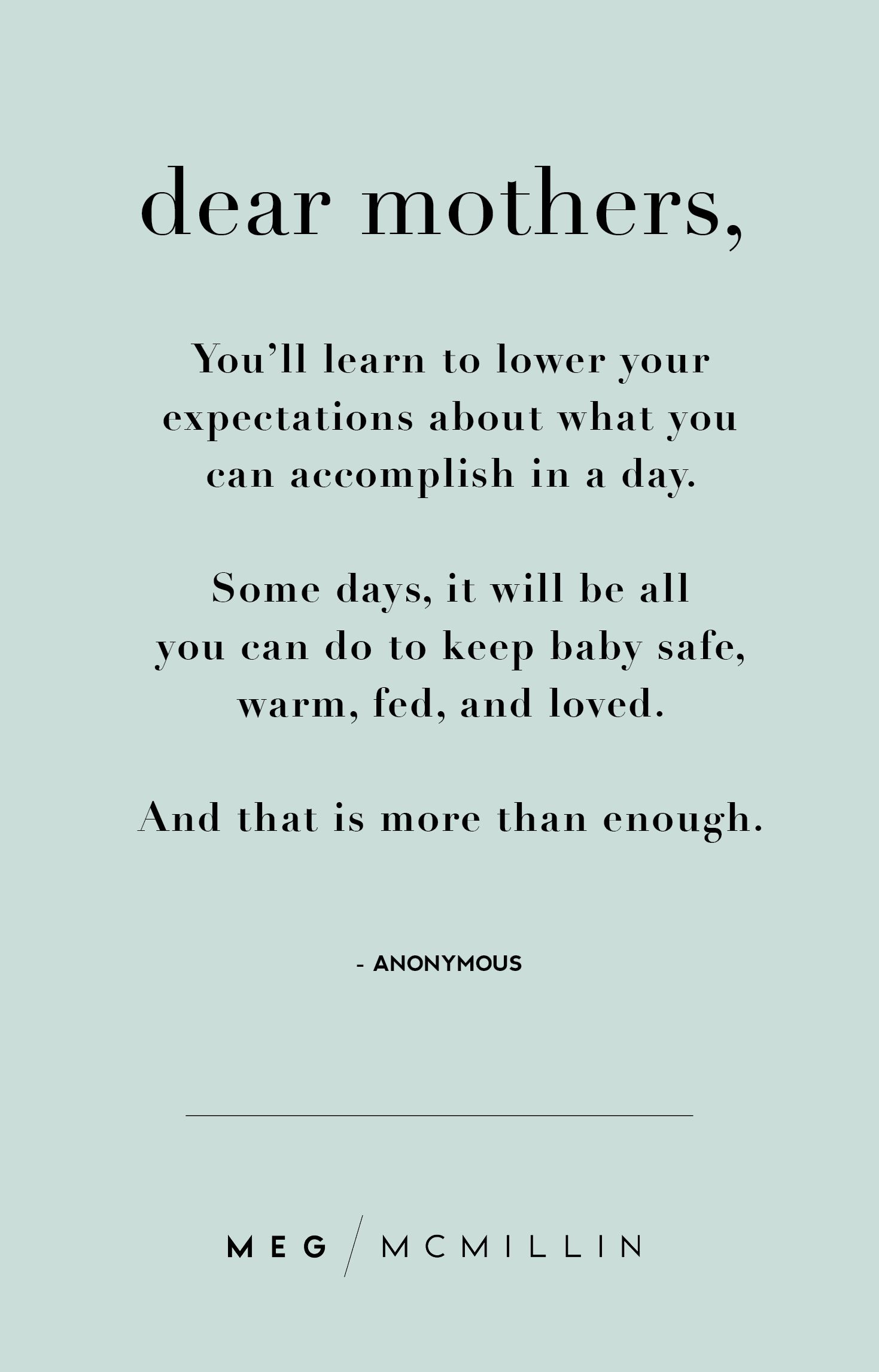 Motherhood Quotes Custom 10 Inspiring Mom Quotes To Get You Through A Tough Day  Meg
