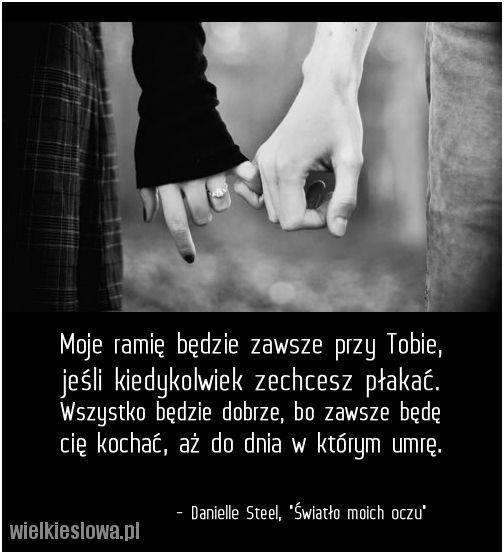 Moje Ramie Bedzie Zawsze Przy Tobie Some Love Quotes Quotes Love Quotes