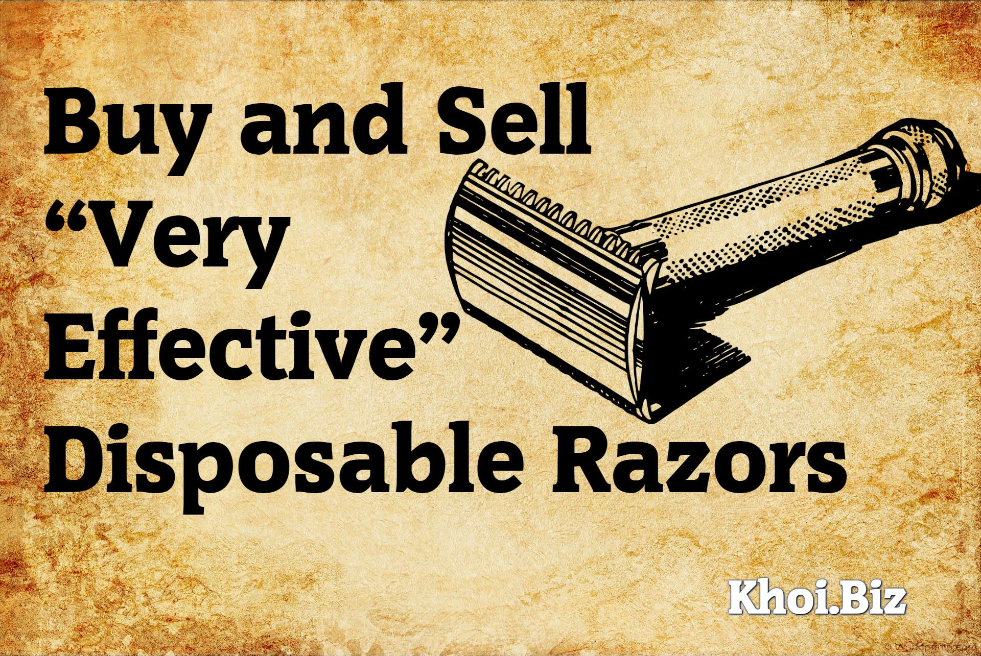 Buy and sell very effective disposable razors