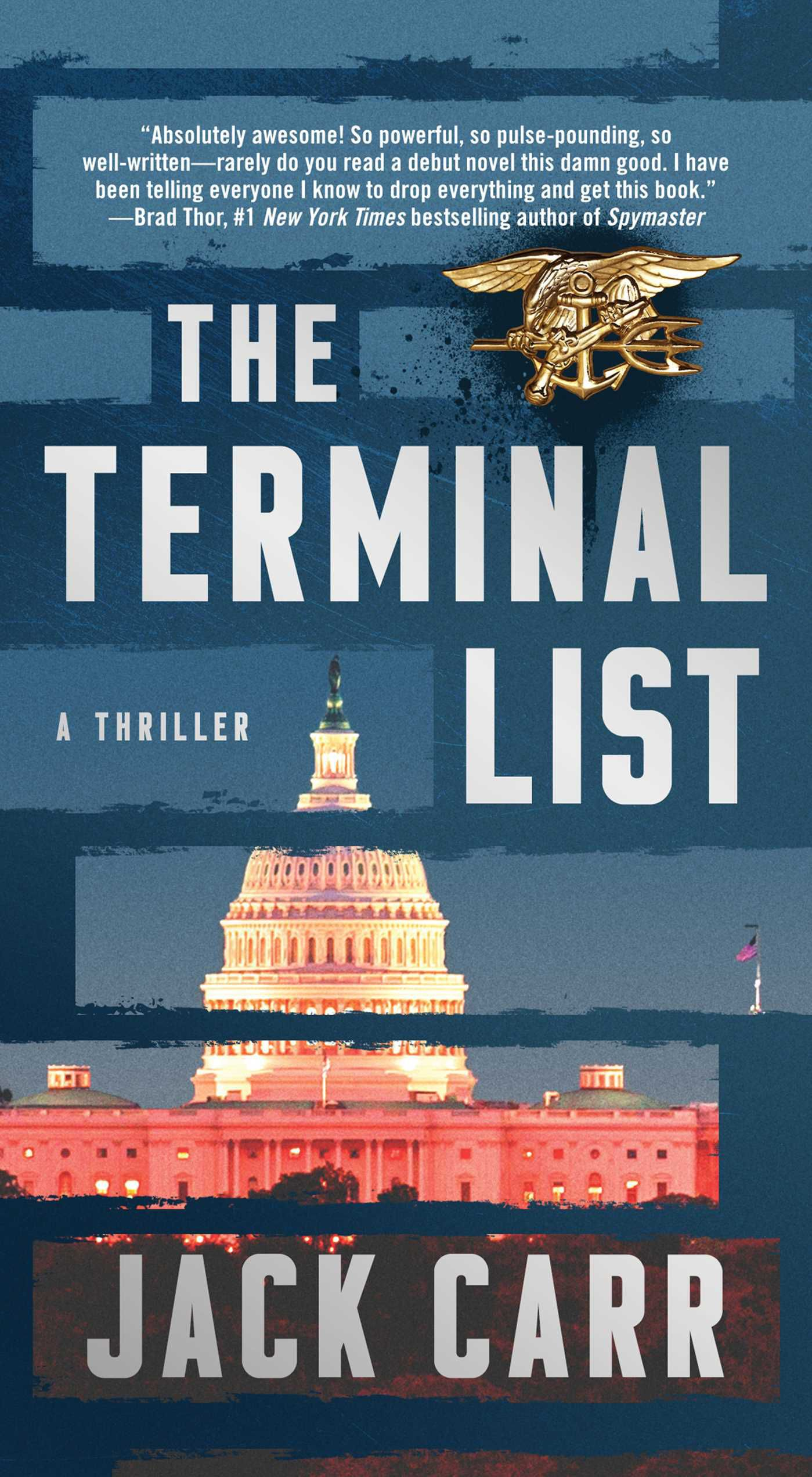 The Terminal List Jack Carr A Navy SEAL has nothing left