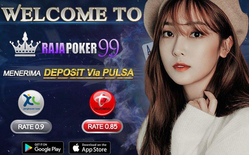 Rajapoker99 adalah Agen Poker Pertama di Indonesia Yang Menerima ...