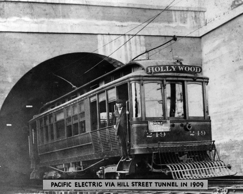 1909)* - Pacific Electric Railway Hollywood car via the Hill ...