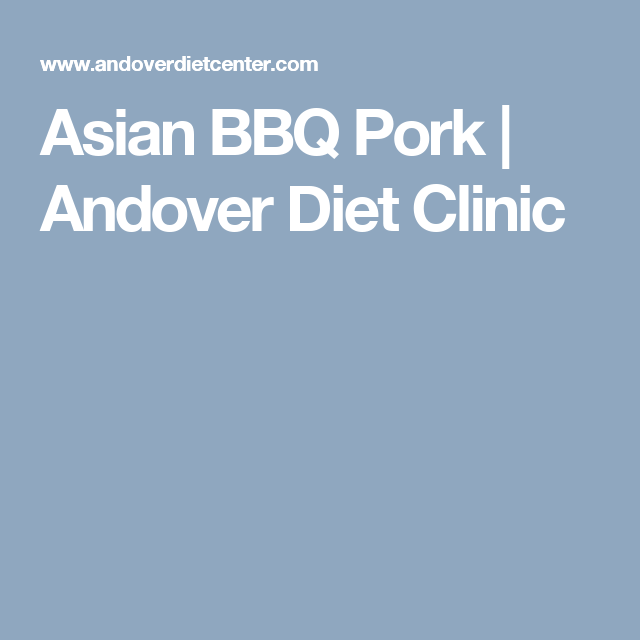 Asian BBQ Pork | Andover Diet Clinic