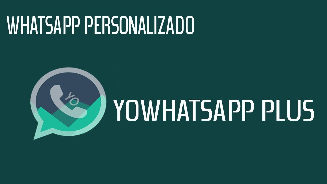 Download YoWhatsApp (Dual Whatsapp) MOD APK Personalizado