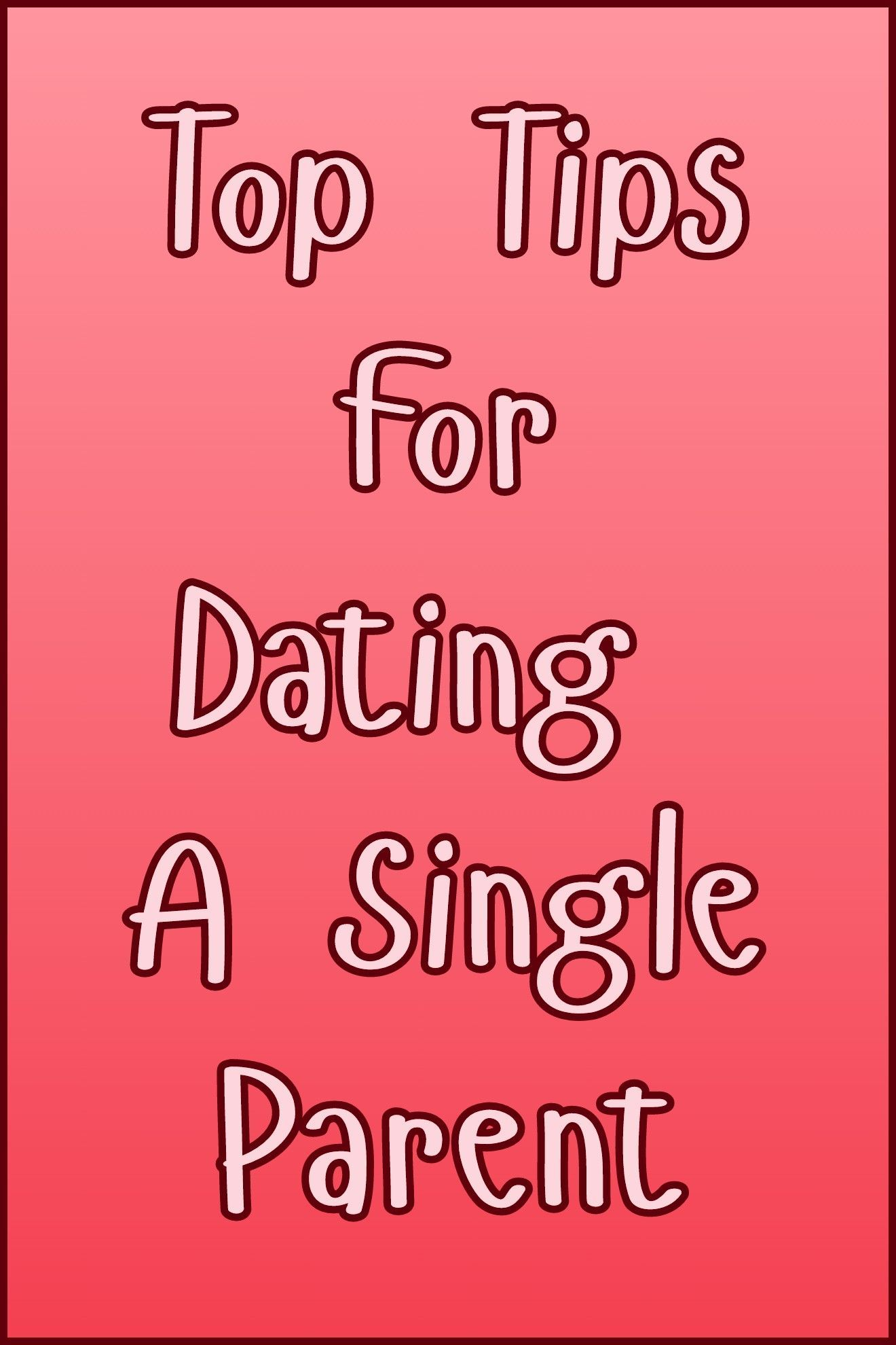 Tips Dating Single Dad