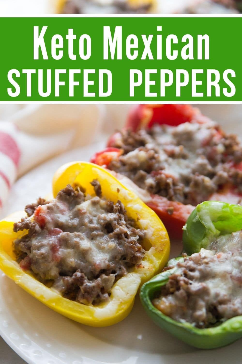 Keto Stuffed Peppers Mexican Style Recipe In 2020 Stuffed Peppers Recipes Mexican Stuffed Peppers